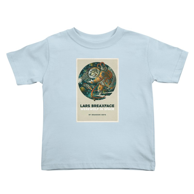 Lars Breaxface Cover - Joe Mruk Kids Toddler T-Shirt by Spaceboy Books LLC's Artist Shop