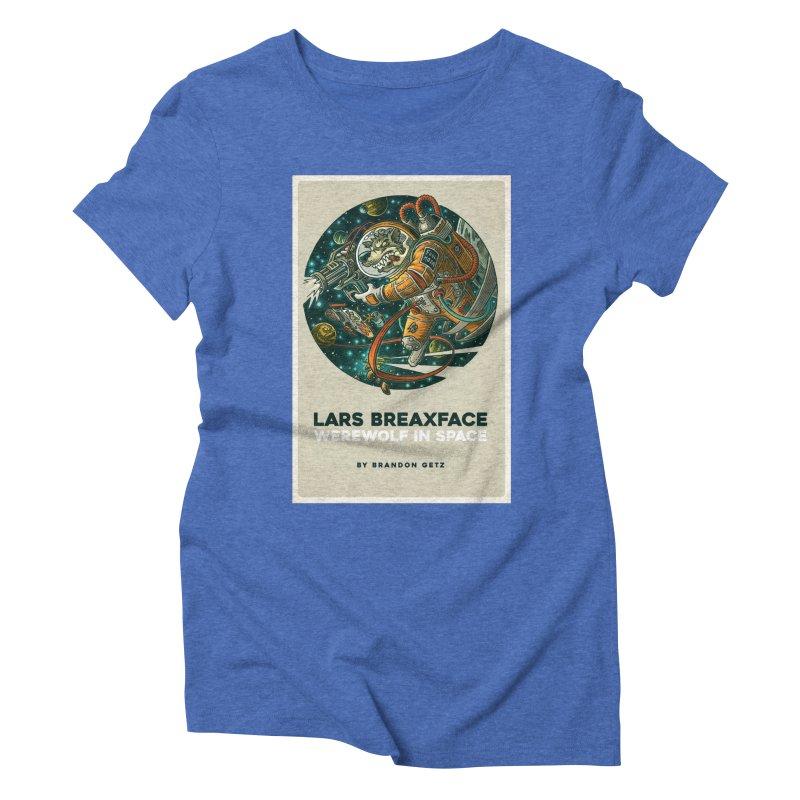 Lars Breaxface Cover - Joe Mruk Women's Triblend T-Shirt by Spaceboy Books LLC's Artist Shop