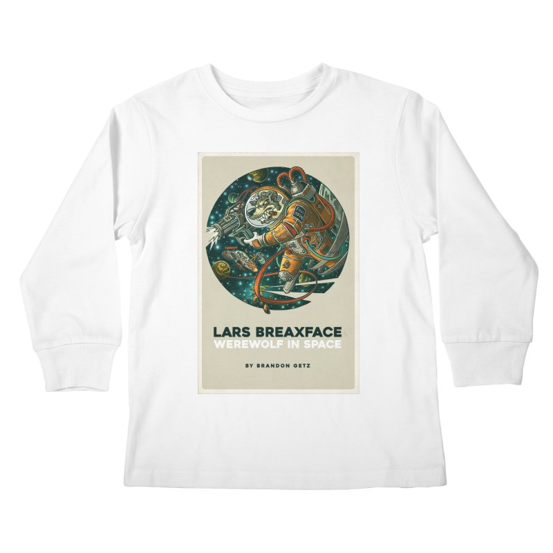 Lars Breaxface Cover - Joe Mruk Kids Longsleeve T-Shirt by Spaceboy Books LLC's Artist Shop