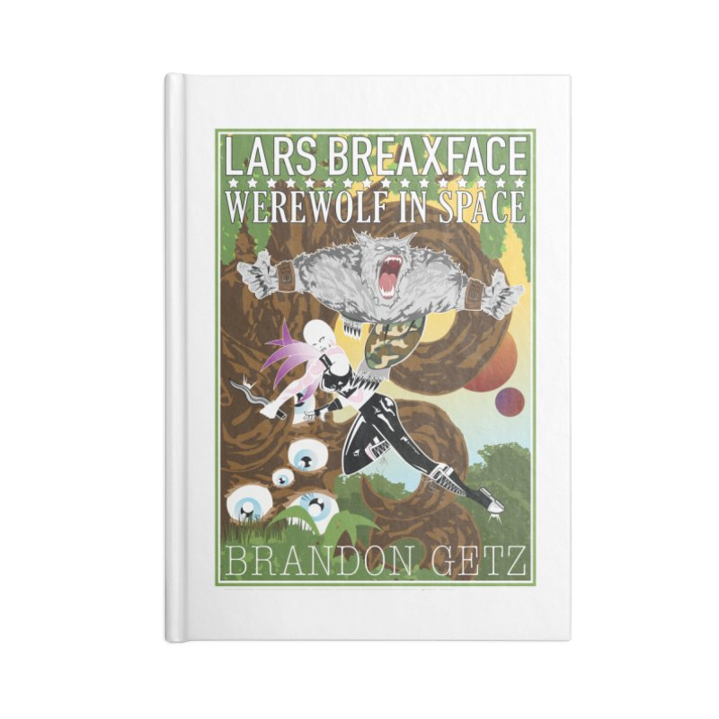 Lars Breaxface Cover - Brian Price Accessories Lined Journal Notebook by Spaceboy Books LLC's Artist Shop