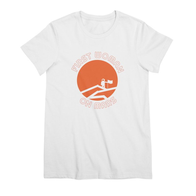First Woman on Mars Women's Premium T-Shirt by Spaceboy Books LLC's Artist Shop