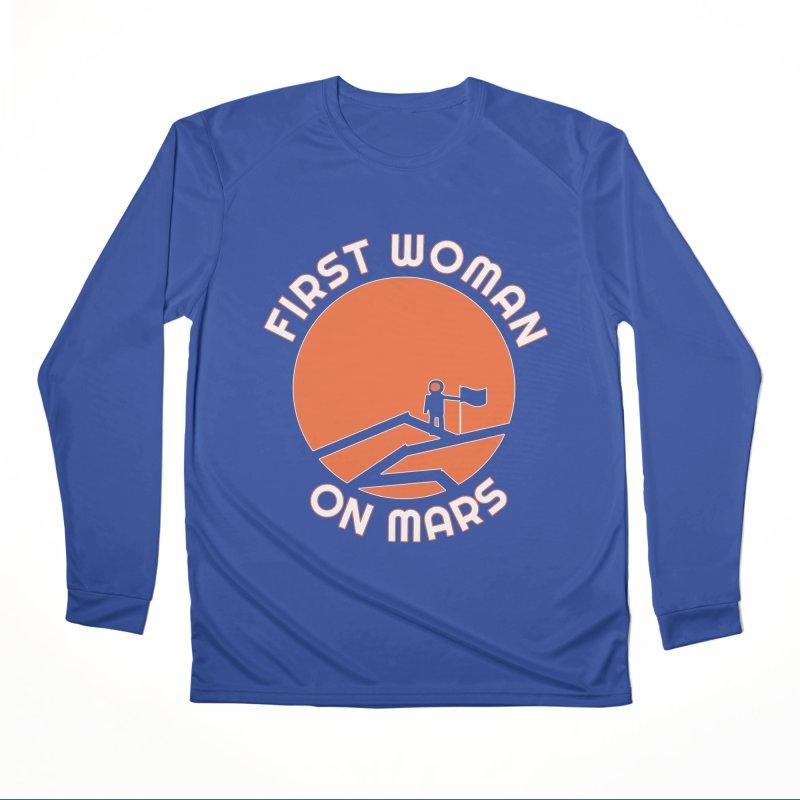 First Woman on Mars Women's Performance Unisex Longsleeve T-Shirt by Spaceboy Books LLC's Artist Shop