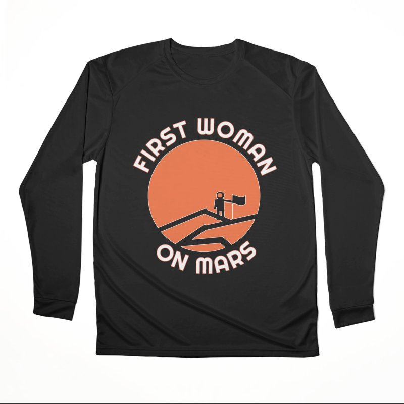 First Woman on Mars Men's Performance Longsleeve T-Shirt by Spaceboy Books LLC's Artist Shop