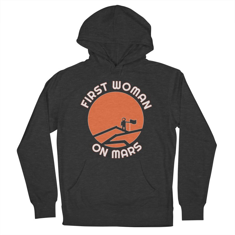 First Woman on Mars Women's French Terry Pullover Hoody by Spaceboy Books LLC's Artist Shop