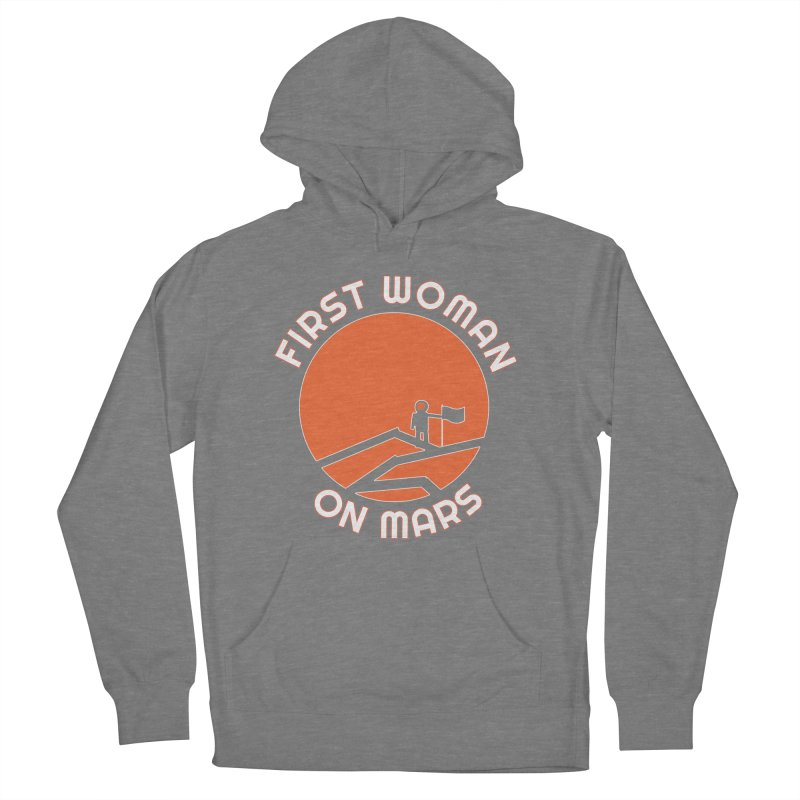 First Woman on Mars Men's French Terry Pullover Hoody by Spaceboy Books LLC's Artist Shop