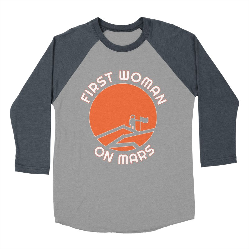 First Woman on Mars Men's Baseball Triblend Longsleeve T-Shirt by Spaceboy Books LLC's Artist Shop