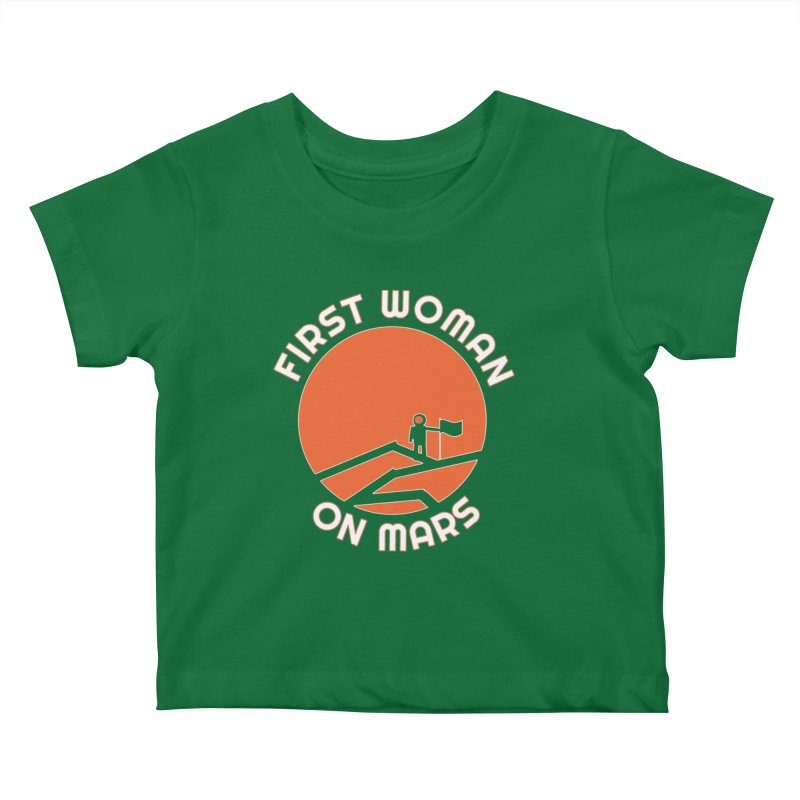First Woman on Mars Kids Baby T-Shirt by Spaceboy Books LLC's Artist Shop