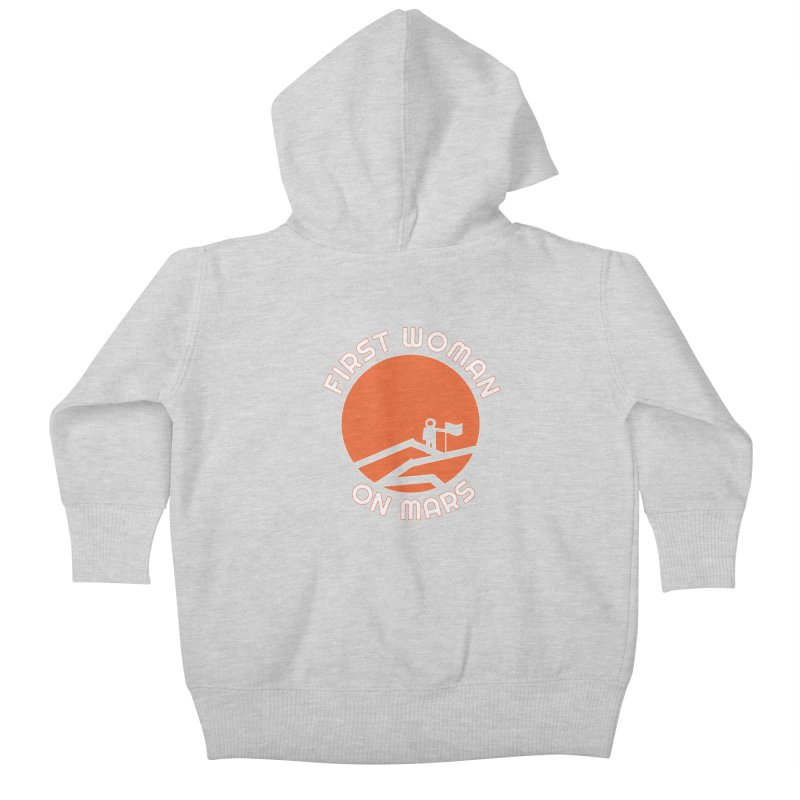 First Woman on Mars Kids Baby Zip-Up Hoody by Spaceboy Books LLC's Artist Shop