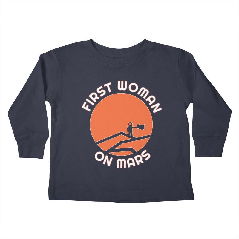 First Woman on Mars Kids Toddler Longsleeve T-Shirt by Spaceboy Books LLC's Artist Shop