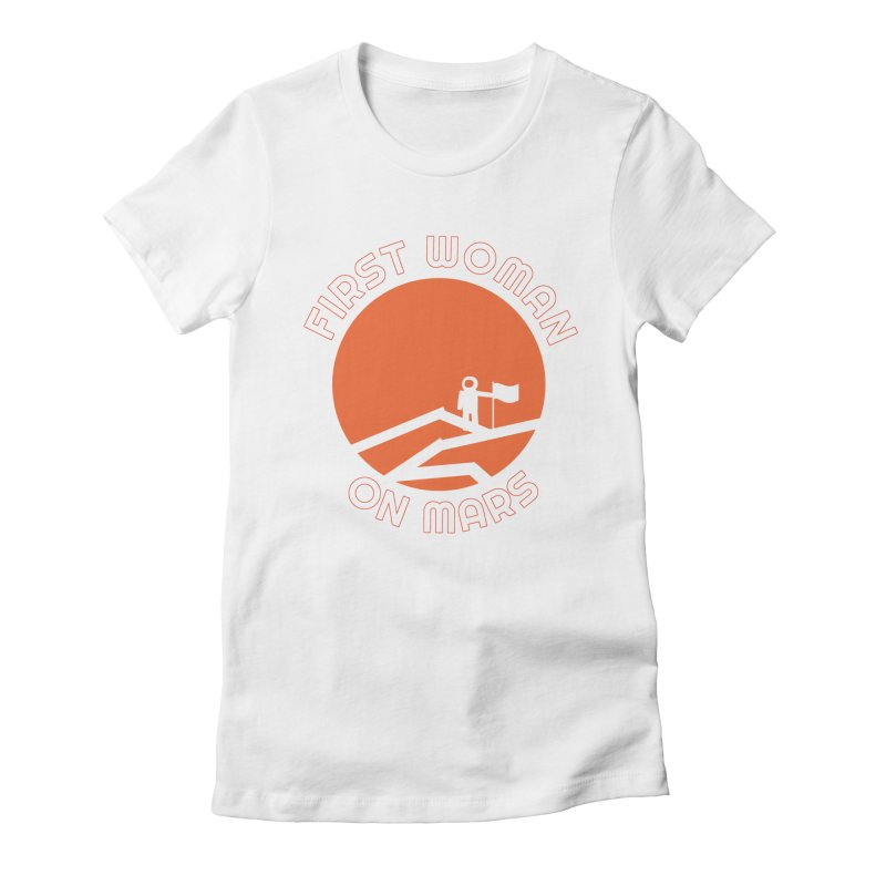 First Woman on Mars Women's Fitted T-Shirt by Spaceboy Books LLC's Artist Shop