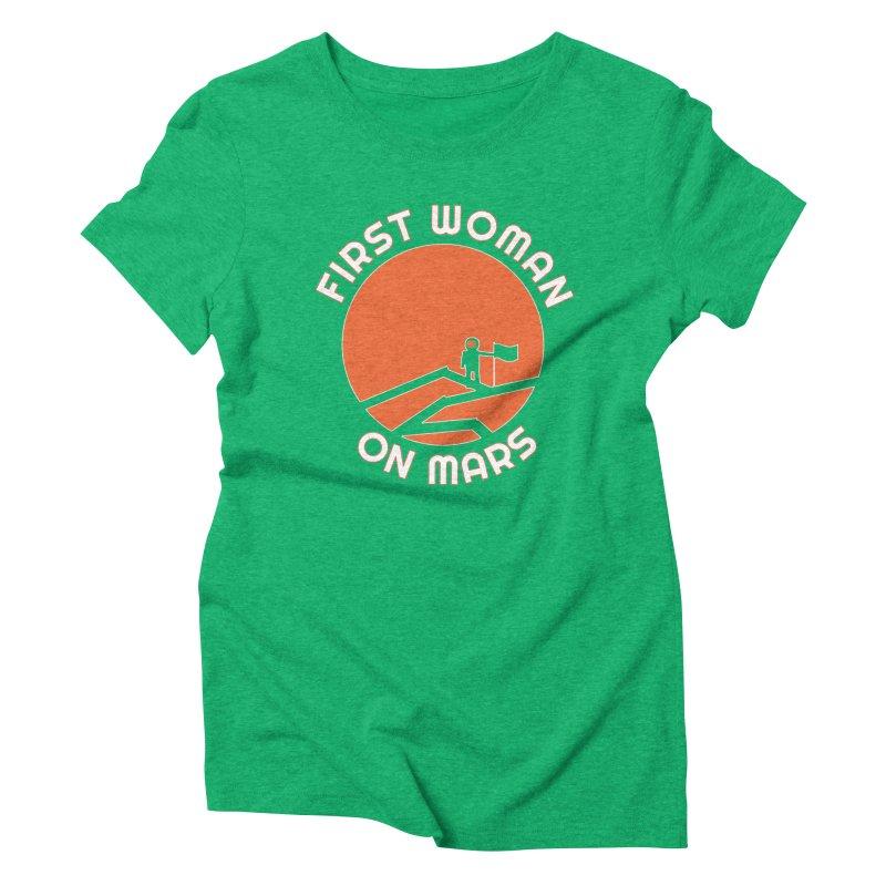 First Woman on Mars Women's Triblend T-Shirt by Spaceboy Books LLC's Artist Shop