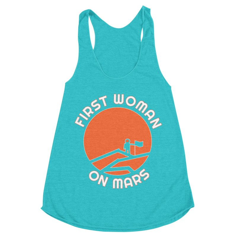 First Woman on Mars Women's Racerback Triblend Tank by Spaceboy Books LLC's Artist Shop