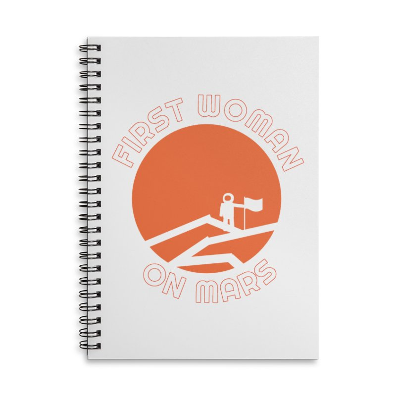 First Woman on Mars Accessories Lined Spiral Notebook by Spaceboy Books LLC's Artist Shop