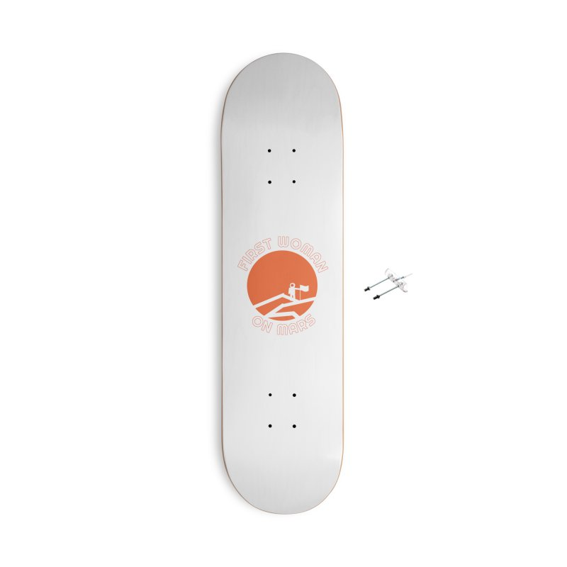 First Woman on Mars Accessories Skateboard by Spaceboy Books LLC's Artist Shop
