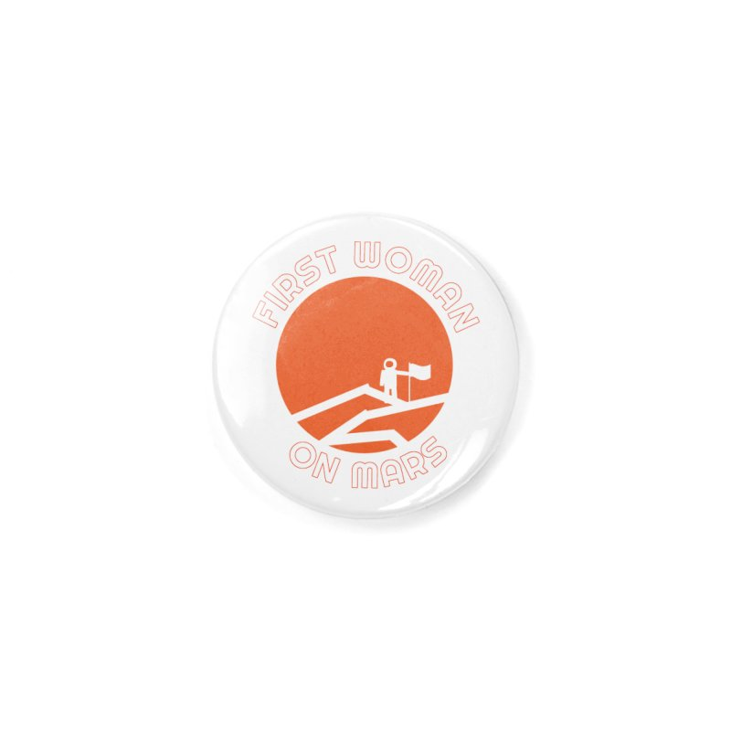First Woman on Mars Accessories Button by Spaceboy Books LLC's Artist Shop