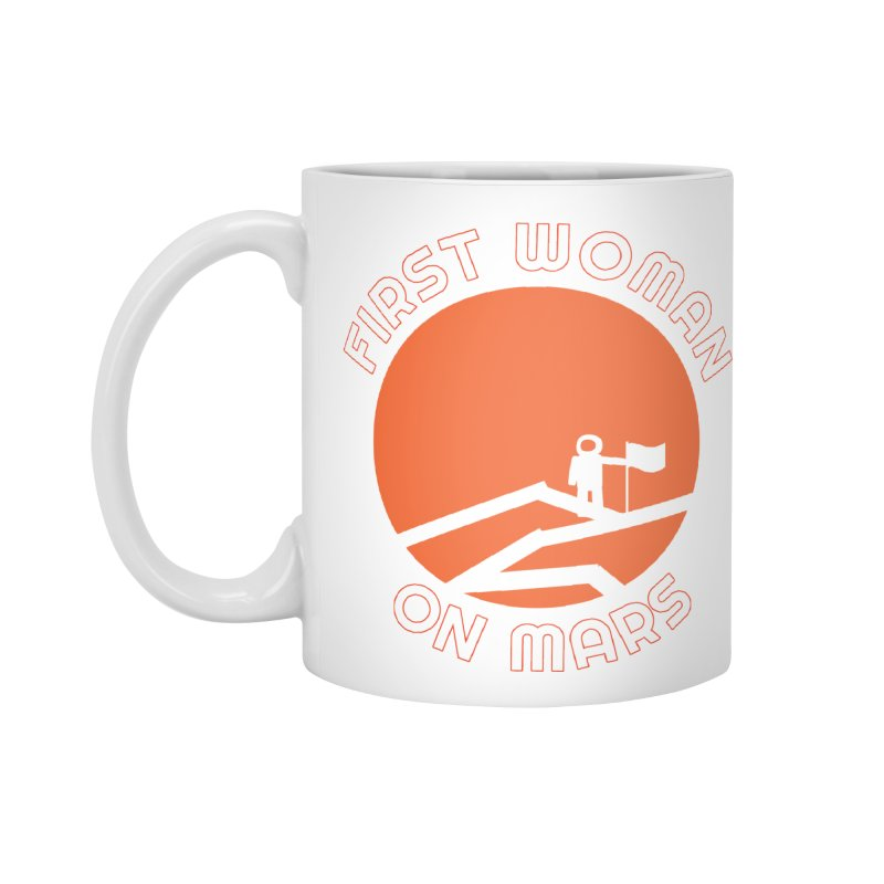 First Woman on Mars Accessories Standard Mug by Spaceboy Books LLC's Artist Shop