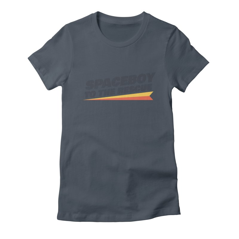 Spaceboy To The Rescue Text  Women's T-Shirt by Spaceboy Books LLC's Artist Shop