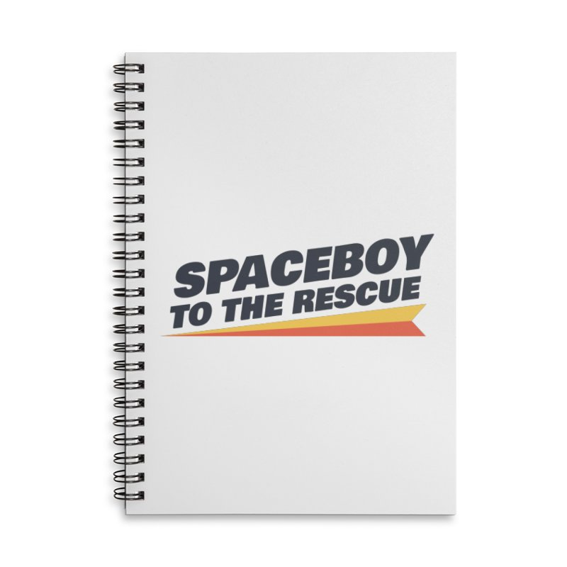 Spaceboy To The Rescue Text  Accessories Lined Spiral Notebook by Spaceboy Books LLC's Artist Shop
