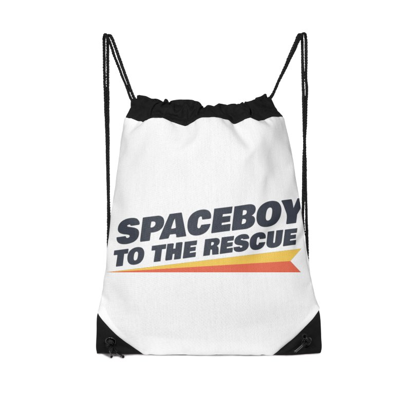 Spaceboy To The Rescue Text  Accessories Drawstring Bag Bag by Spaceboy Books LLC's Artist Shop