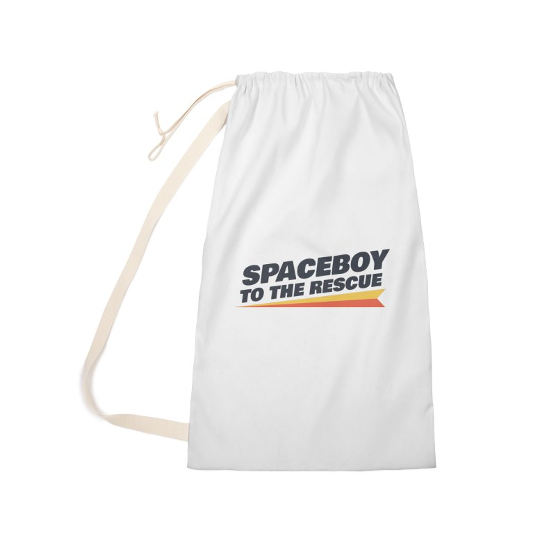Spaceboy To The Rescue Text  Accessories Laundry Bag Bag by Spaceboy Books LLC's Artist Shop