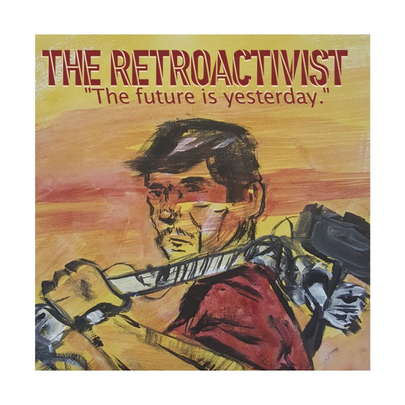 The Retroactivist Cover by Spaceboy Books LLC's Artist Shop