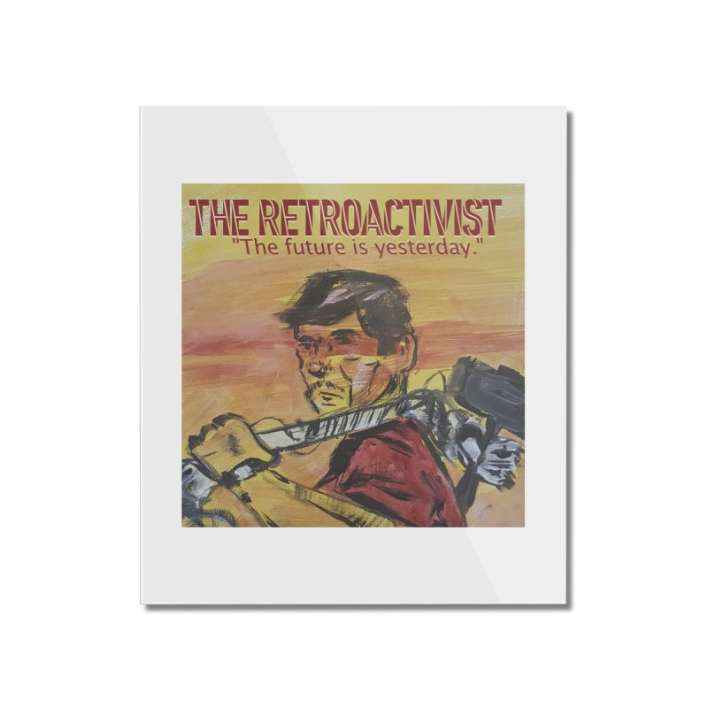 The Retroactivist Cover Home Mounted Acrylic Print by Spaceboy Books LLC's Artist Shop