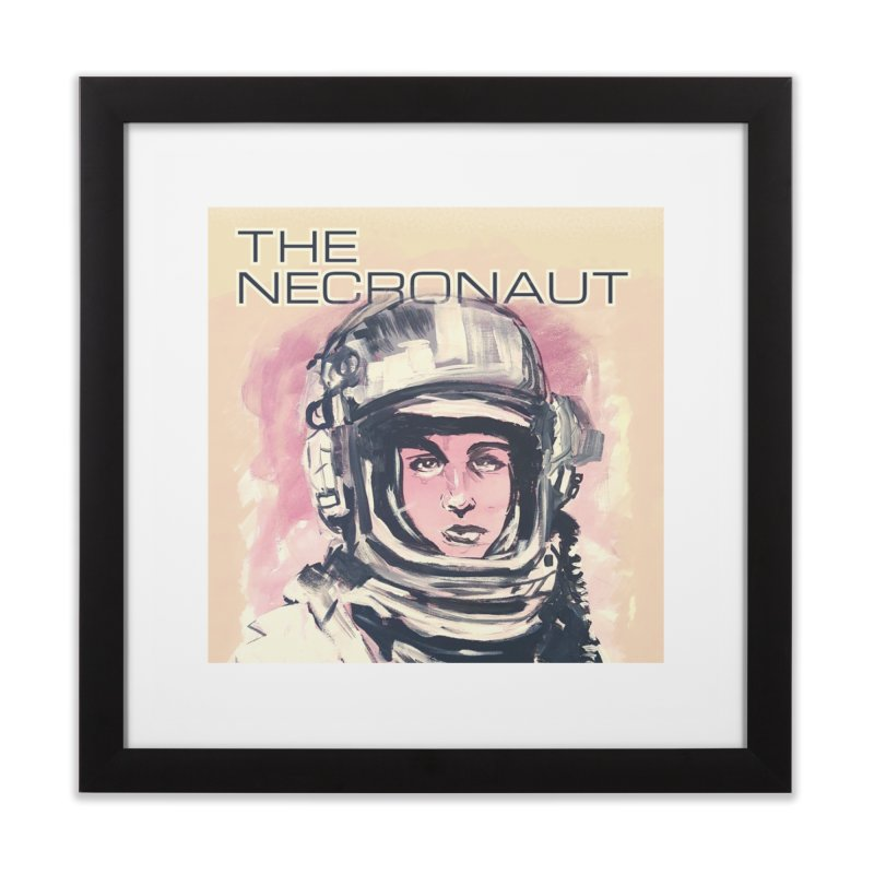 The Necronaut Cover Home Framed Fine Art Print by Spaceboy Books LLC's Artist Shop