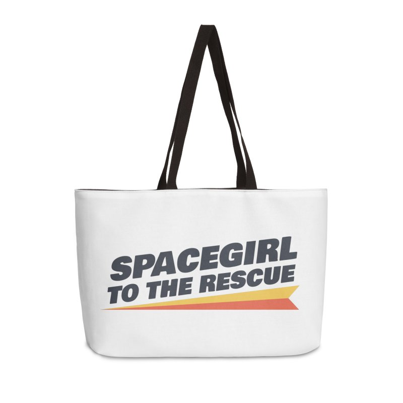 Spacegirl to the Rescue Wordmark Accessories Weekender Bag Bag by Spaceboy Books LLC's Artist Shop