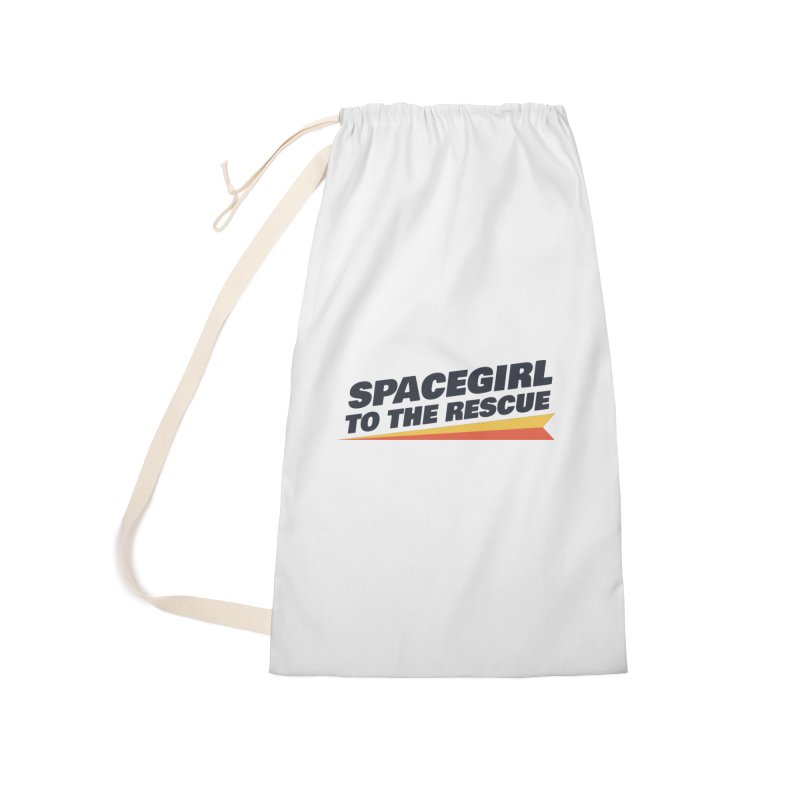 Spacegirl to the Rescue Wordmark Accessories Laundry Bag Bag by Spaceboy Books LLC's Artist Shop