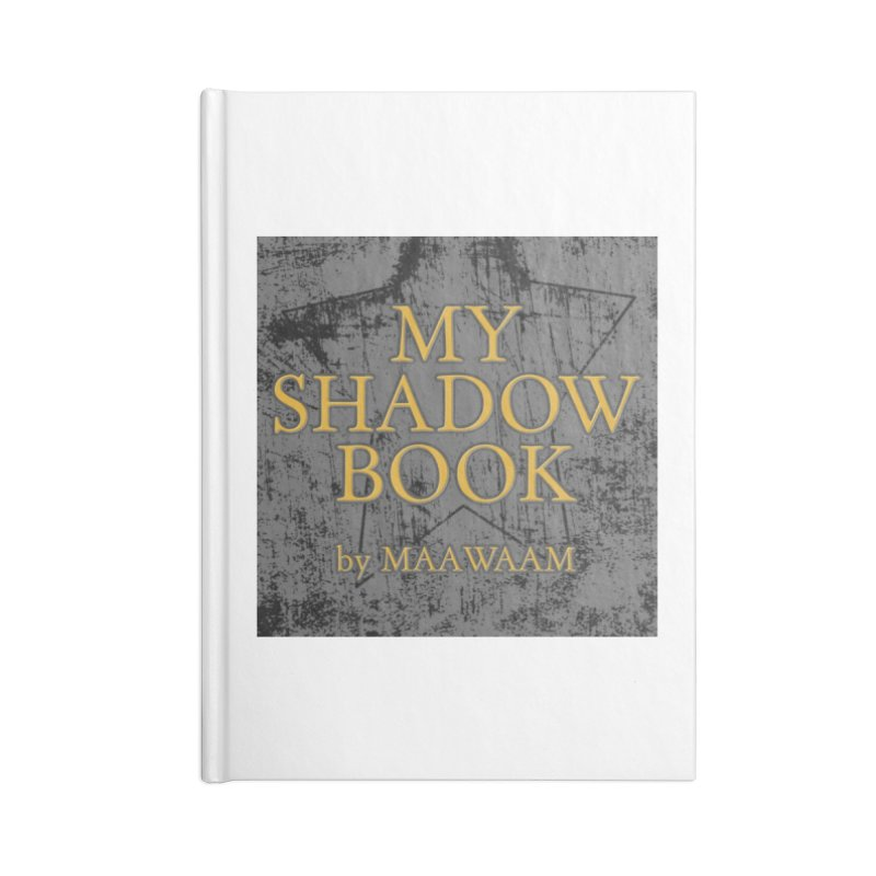 My Shadow Book by Maawaam Accessories Blank Journal Notebook by Spaceboy Books LLC's Artist Shop