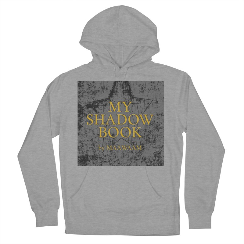 My Shadow Book by Maawaam Women's French Terry Pullover Hoody by Spaceboy Books LLC's Artist Shop