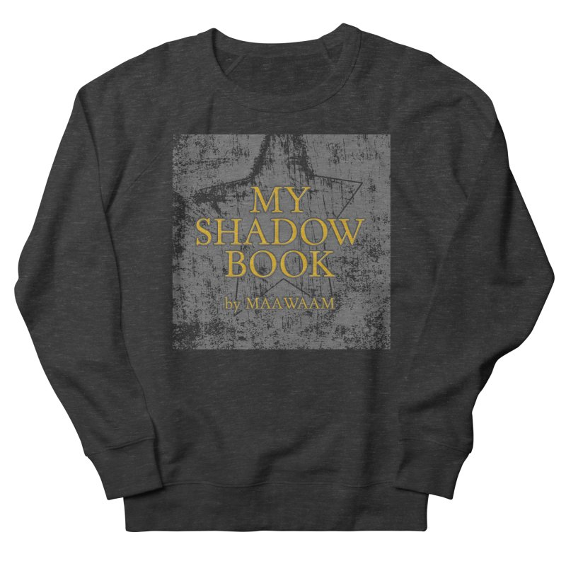 My Shadow Book by Maawaam Women's French Terry Sweatshirt by Spaceboy Books LLC's Artist Shop