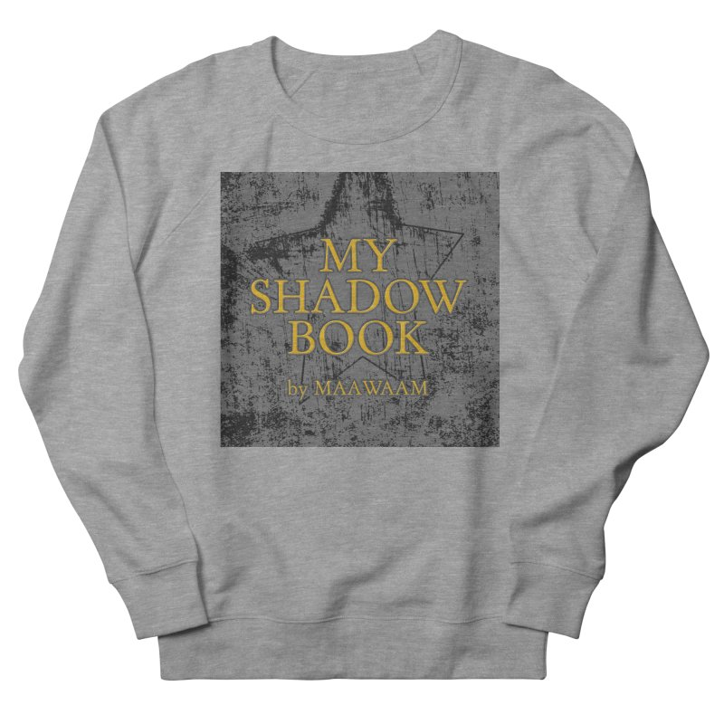 My Shadow Book by Maawaam Men's French Terry Sweatshirt by Spaceboy Books LLC's Artist Shop