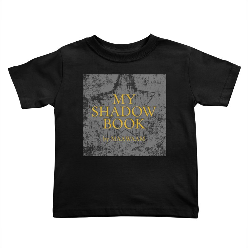 My Shadow Book by Maawaam Kids Toddler T-Shirt by Spaceboy Books LLC's Artist Shop