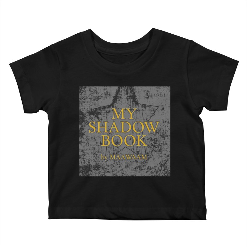 My Shadow Book by Maawaam Kids Baby T-Shirt by Spaceboy Books LLC's Artist Shop