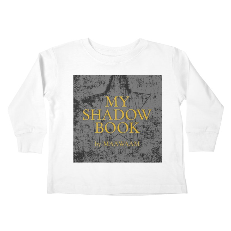 My Shadow Book by Maawaam Kids Toddler Longsleeve T-Shirt by Spaceboy Books LLC's Artist Shop