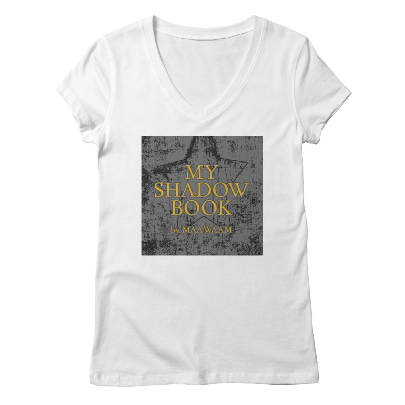My Shadow Book by Maawaam Women's Regular V-Neck by Spaceboy Books LLC's Artist Shop