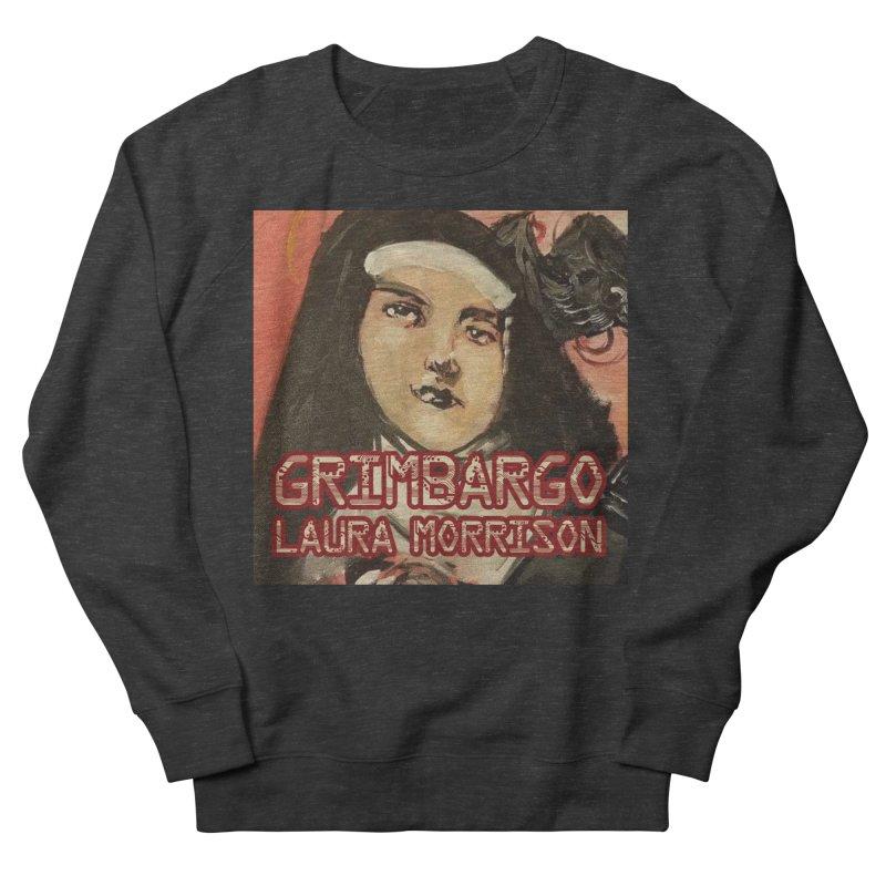 Grimbargo by Laura Morrison Men's French Terry Sweatshirt by Spaceboy Books LLC's Artist Shop