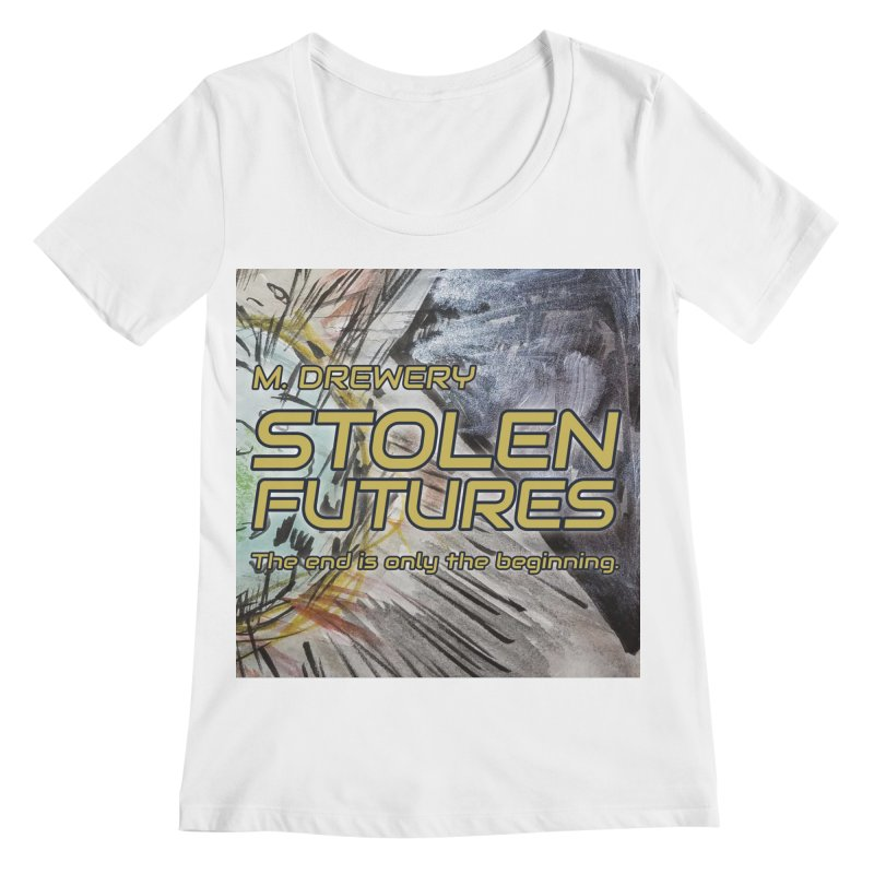 Stolen Futures Cover Art Women's Regular Scoop Neck by Spaceboy Books LLC's Artist Shop