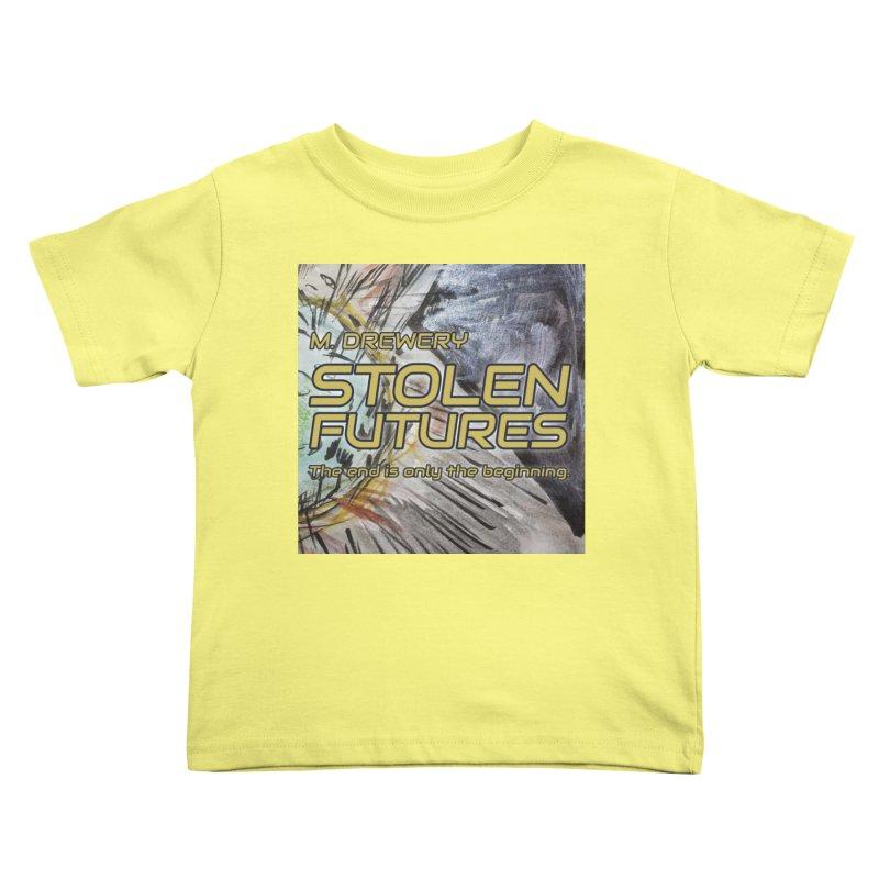 Stolen Futures Cover Art Kids Toddler T-Shirt by Spaceboy Books LLC's Artist Shop