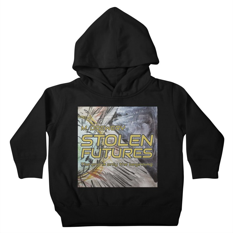 Stolen Futures Cover Art Kids Toddler Pullover Hoody by Spaceboy Books LLC's Artist Shop