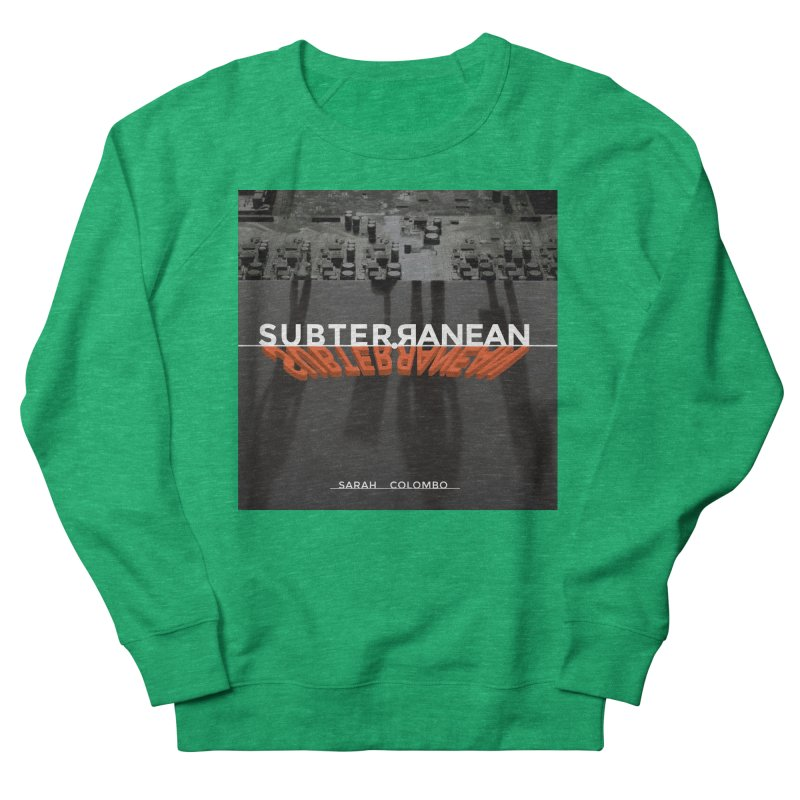 Subterranean Women's French Terry Sweatshirt by Spaceboy Books LLC's Artist Shop