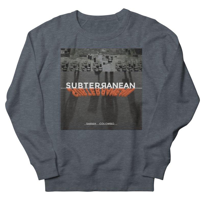 Subterranean Women's French Terry Sweatshirt by Spaceboy Books LLC's Artist Shop