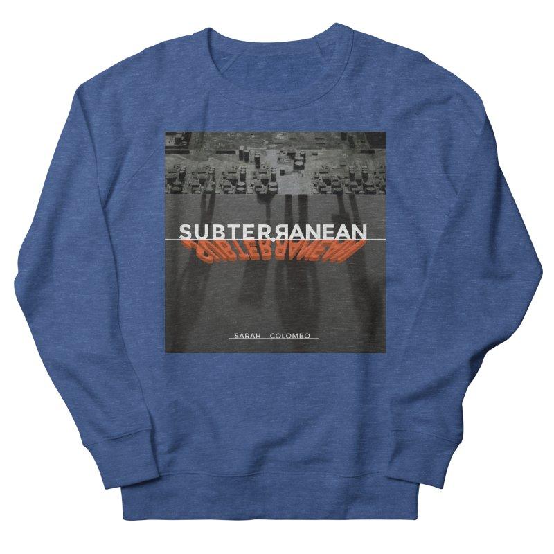 Subterranean Men's Sweatshirt by Spaceboy Books LLC's Artist Shop