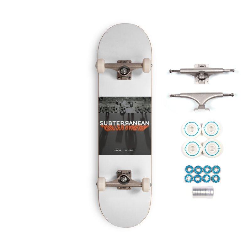 Subterranean Accessories Complete - Basic Skateboard by Spaceboy Books LLC's Artist Shop