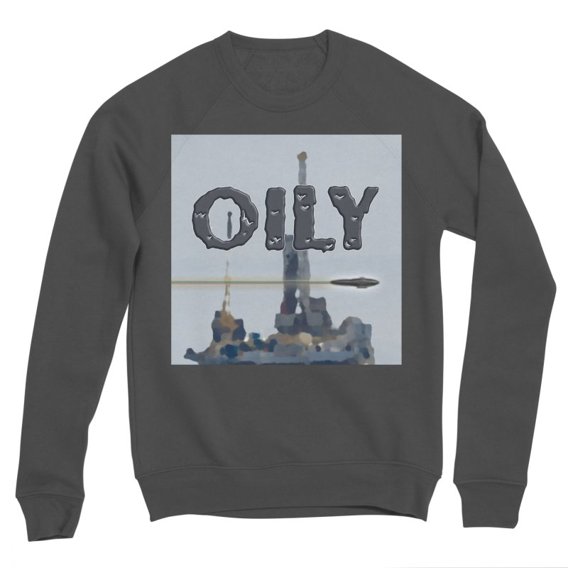 Oily Women's Sponge Fleece Sweatshirt by Spaceboy Books LLC's Artist Shop