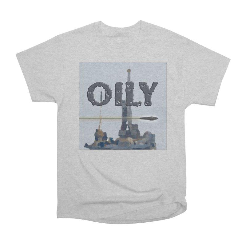 Oily Women's Heavyweight Unisex T-Shirt by Spaceboy Books LLC's Artist Shop