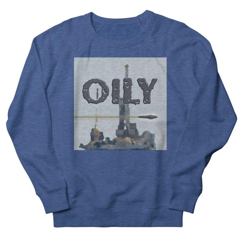 Oily Men's French Terry Sweatshirt by Spaceboy Books LLC's Artist Shop