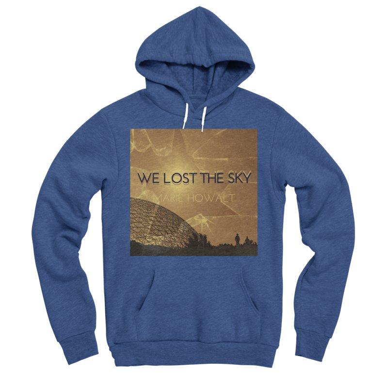 We Lost the Sky (Title) Women's Sponge Fleece Pullover Hoody by Spaceboy Books LLC's Artist Shop