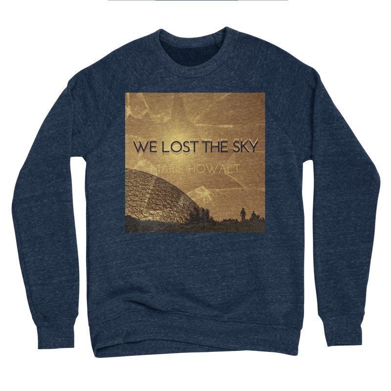 We Lost the Sky (Title) Women's Sponge Fleece Sweatshirt by Spaceboy Books LLC's Artist Shop